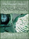 Forsaken (eBook): The Zagzagel Diaries Series, Book 1